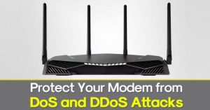 How to Protect Your Modem from DoS and DDoS Attacks