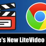 Test Out Chrome's New LiteVideo Feature