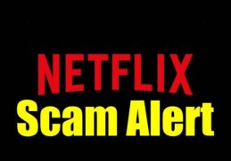 Netflix Scam Could Steal Your Credit Card Details, Beware!
