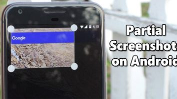 How To Take Partial Screenshots on Android in 2020