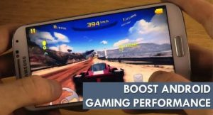 How To Boost Up Game Performance In Your Android