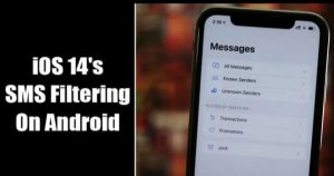 How To Get iOS 14's SMS Filtering on Android Device in 2020