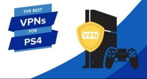 Best Free VPN For Your PS4 In 2020