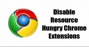 How To Disable Resource-Hungry Chrome Extensions