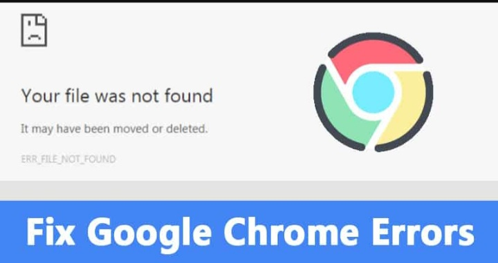 How To Fix 'ERR_FILE_NOT_FOUND' Error From Chrome Browser