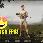 How to Increase FPS in PUBG Mobile in 2020