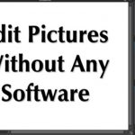 How To Edit Pictures In PC Without Any Software in 2020