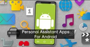 Best Free Personal Assistant Apps For Android in 2020