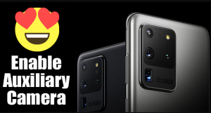 How To Enable Auxiliary Camera Support on Gcam 7.3 APK Mod