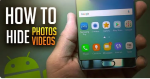 Best Android Apps To Hide Photos & Videos in 2020