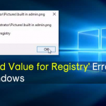 How To Fix 'Invalid Value for Registry