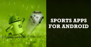 10 Best Sports Apps For Android in 2020