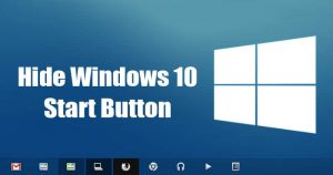 How To Hide Windows 10 Start Button in 2020