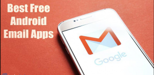 Best Android Email Apps To Keep Your Inbox Organized