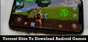 Best Torrent Sites To Download Android Games in 2020