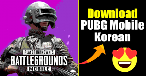 How to Download & Install PUBG Mobile Korean Version On Android
