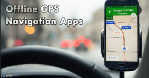 Best Offline GPS Navigation Apps For Android in 2020