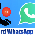 How to Record WhatsApp Calls on Android & iPhone in 2020