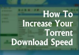 How to Increase your uTorrent Download Speed in 2020