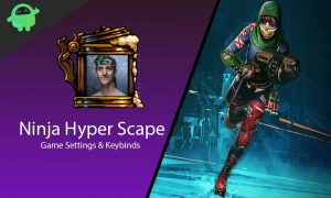 Ninja Hyper Scape Settings and Keybinds